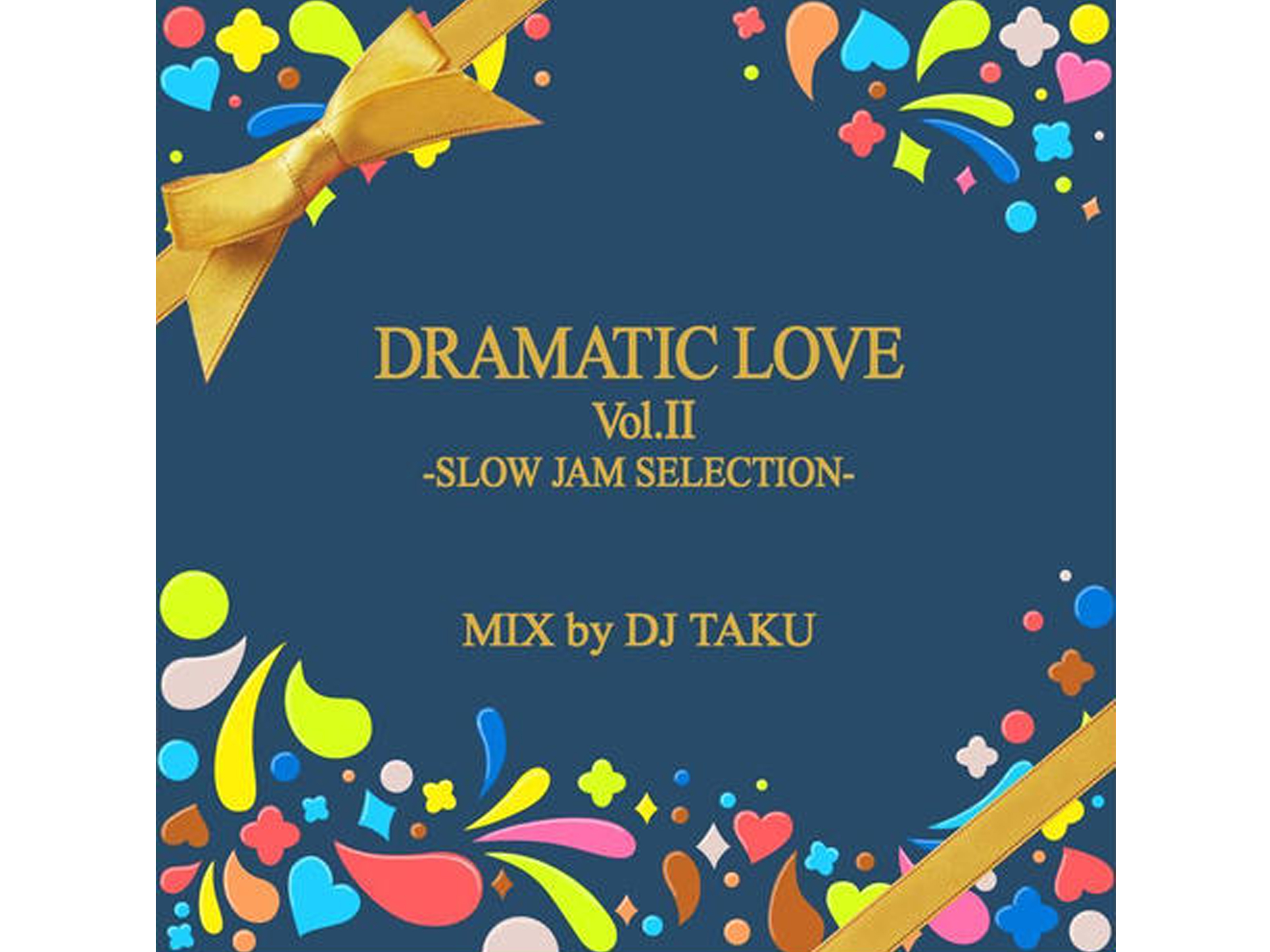 DRAMATIC LOVE Vol.2 -SLOW JAM SELECTION-  EMPEROR
