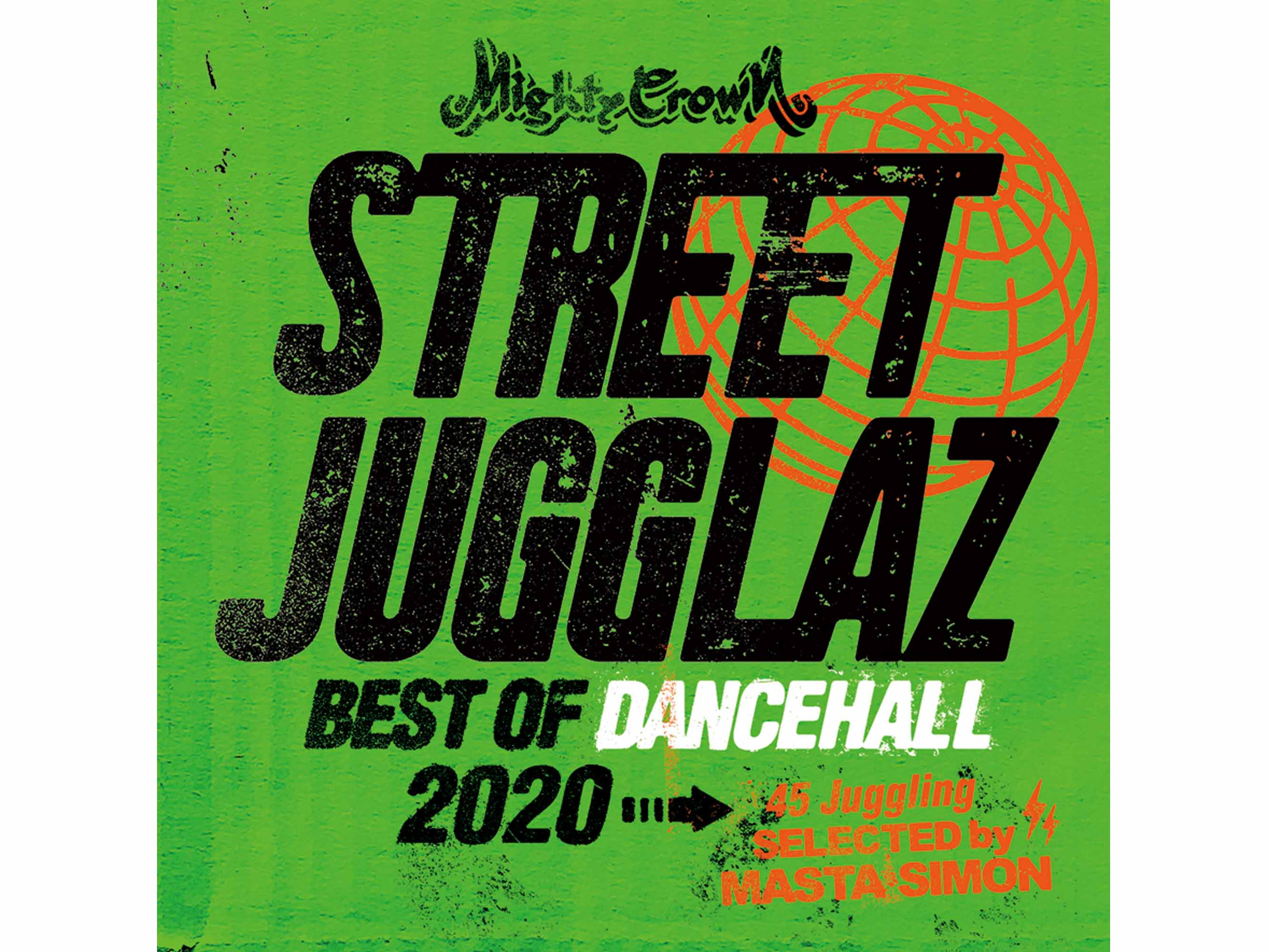 "STREET JUGGLAZ ""Best Of Dancehall 2020"" - MIGHTY CROWN"