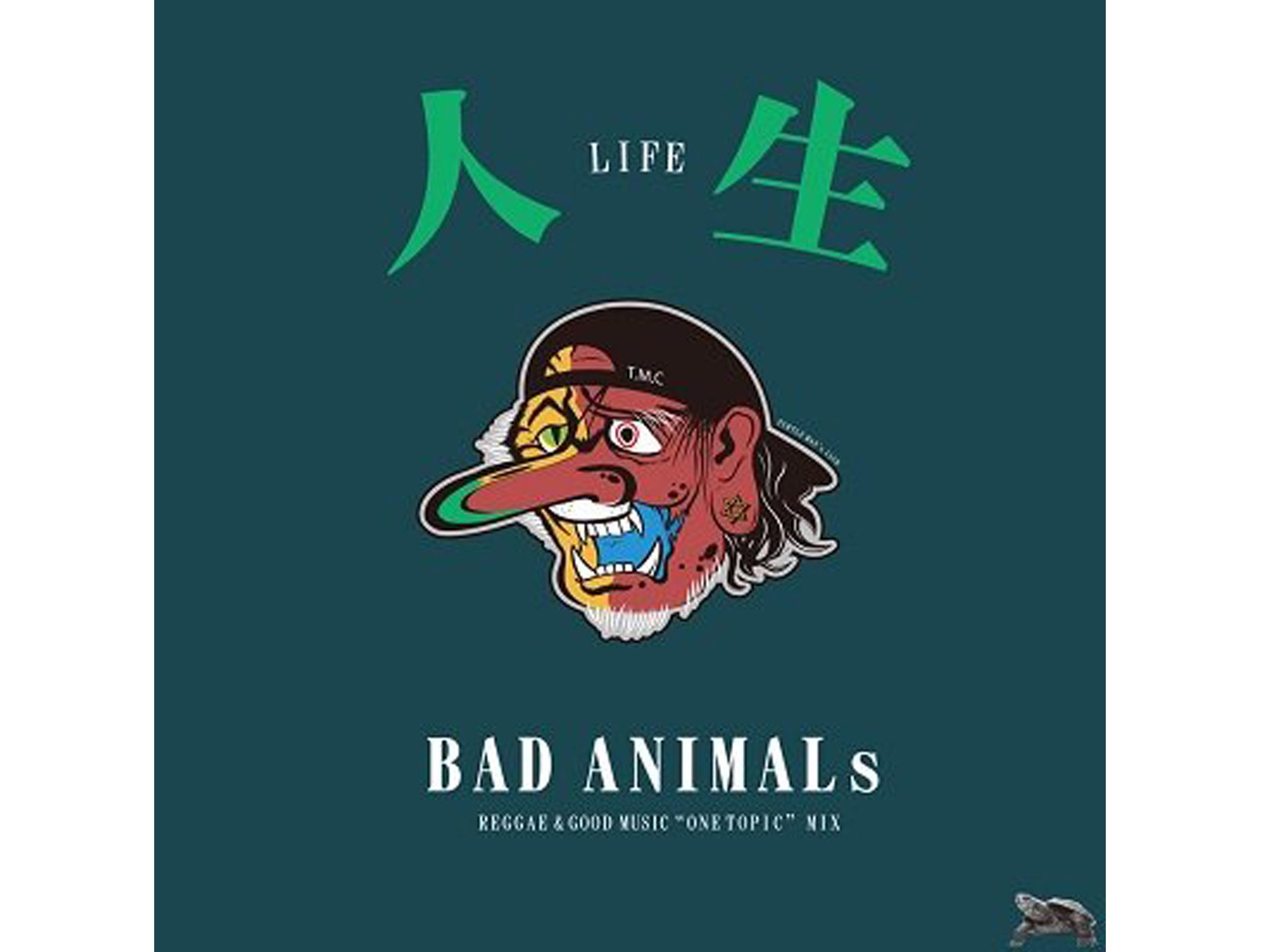 "BAD ANIMALs ""ONE TOPIC""MIX 「人生」- TURTLE MAN's CLUB"